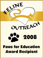 Feline Outreach Paws for Education Award 2008